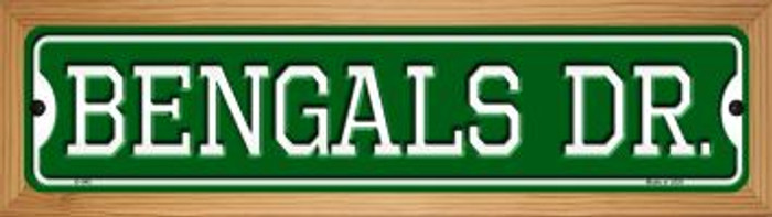 Bengals Dr Novelty Wood Mounted Small Metal Street Sign WB-K-945