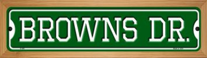 Browns Dr Novelty Wood Mounted Small Metal Street Sign WB-K-948