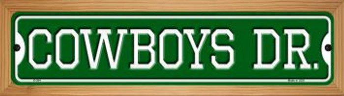 Cowboys Dr Novelty Wood Mounted Small Metal Street Sign WB-K-954