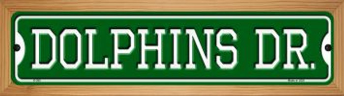 Dolphins Dr Novelty Wood Mounted Small Metal Street Sign WB-K-955