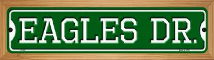 Eagles Dr Novelty Wood Mounted Small Metal Street Sign WB-K-956