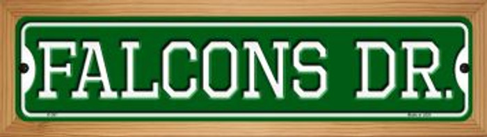 Falcons Dr Novelty Wood Mounted Small Metal Street Sign WB-K-957