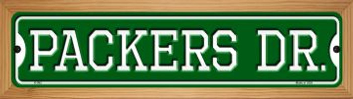 Packers Dr Novelty Wood Mounted Small Metal Street Sign WB-K-962