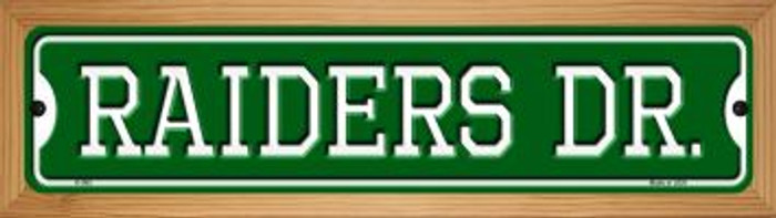 Raiders Dr Novelty Wood Mounted Small Metal Street Sign WB-K-965