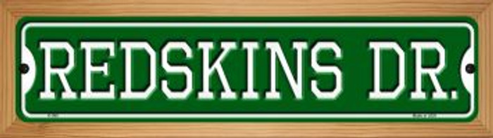 Redskins Dr Novelty Wood Mounted Small Metal Street Sign WB-K-968
