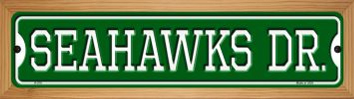 Seahawks Dr Novelty Wood Mounted Small Metal Street Sign WB-K-970