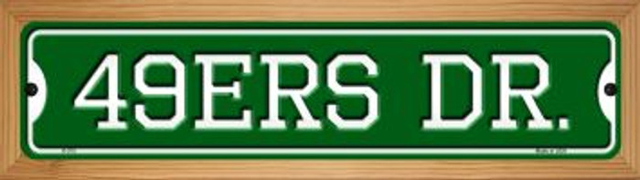 49ers Dr Novelty Wood Mounted Small Metal Street Sign WB-K-975