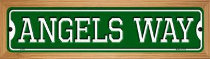 Angels Way Novelty Wood Mounted Small Metal Street Sign WB-K-976