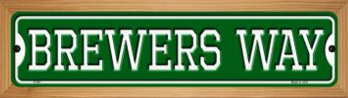 Brewers Way Novelty Wood Mounted Small Metal Street Sign WB-K-981