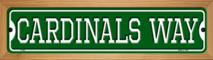 Cardinals Way Novelty Wood Mounted Small Metal Street Sign WB-K-982