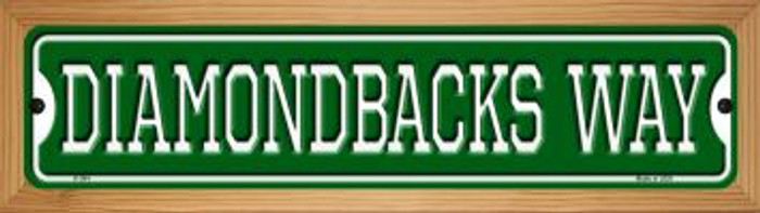 Diamondbacks Way Novelty Wood Mounted Small Metal Street Sign WB-K-984