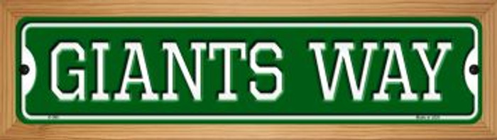 Giants Way Novelty Wood Mounted Small Metal Street Sign WB-K-986