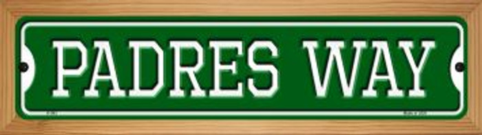 Padres Way Novelty Wood Mounted Small Metal Street Sign WB-K-993