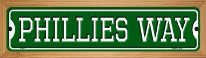 Phillies Way Novelty Wood Mounted Small Metal Street Sign WB-K-994