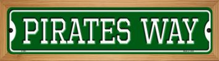 Pirates Way Novelty Wood Mounted Small Metal Street Sign WB-K-995