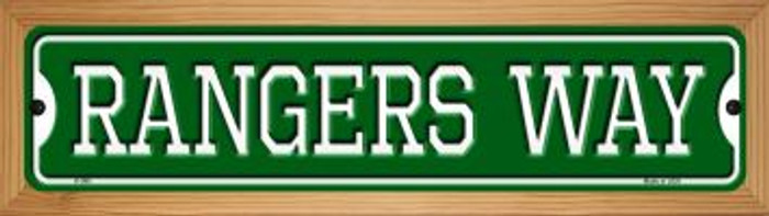 Rangers Way Novelty Wood Mounted Small Metal Street Sign WB-K-996