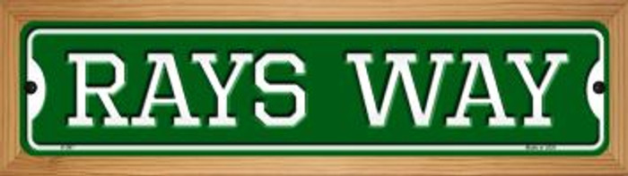 Rays Way Novelty Wood Mounted Small Metal Street Sign WB-K-997