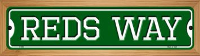 Reds Way Novelty Wood Mounted Small Metal Street Sign WB-K-999