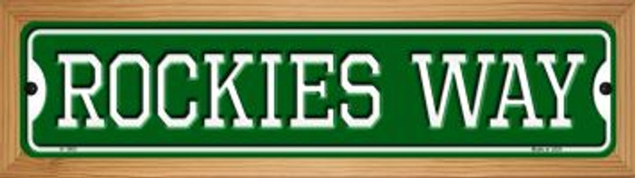Rockies Way Novelty Wood Mounted Small Metal Street Sign WB-K-1000