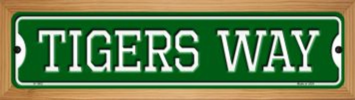 Tigers Way Novelty Wood Mounted Small Metal Street Sign WB-K-1002