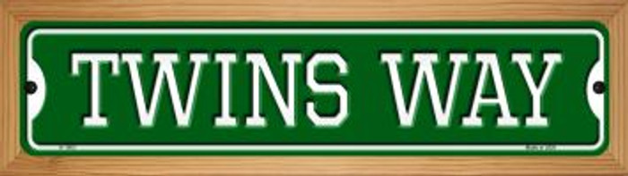 Twins Way Novelty Wood Mounted Small Metal Street Sign WB-K-1003