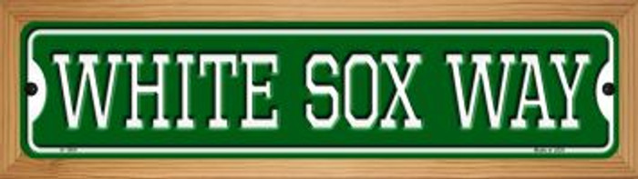 White Sox Way Novelty Wood Mounted Small Metal Street Sign WB-K-1004