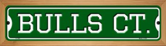 Bulls Ct Novelty Wood Mounted Small Metal Street Sign WB-K-1009