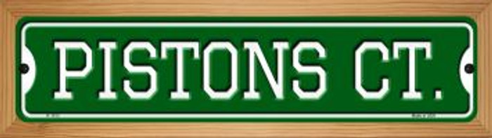 Pistons Ct Novelty Wood Mounted Small Metal Street Sign WB-K-1013