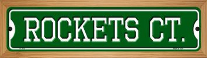 Rockets Ct Novelty Wood Mounted Small Metal Street Sign WB-K-1015