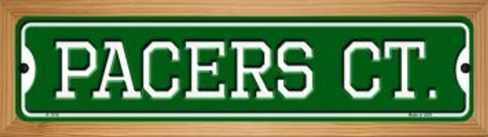Pacers Ct Novelty Wood Mounted Small Metal Street Sign WB-K-1016