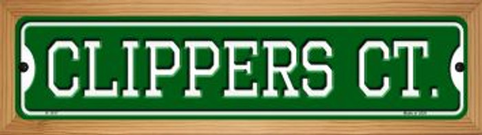 Clippers Ct Novelty Wood Mounted Small Metal Street Sign WB-K-1017