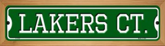 Lakers Ct Novelty Wood Mounted Small Metal Street Sign WB-K-1018