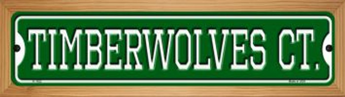 Timberwolves Ct Novelty Wood Mounted Small Metal Street Sign WB-K-1022