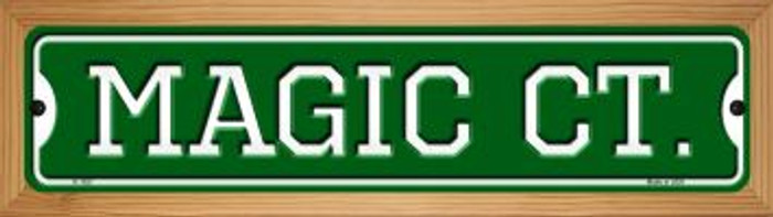 Magic Ct Novelty Wood Mounted Small Metal Street Sign WB-K-1027