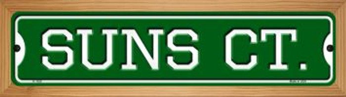 Suns Ct Novelty Wood Mounted Small Metal Street Sign WB-K-1029