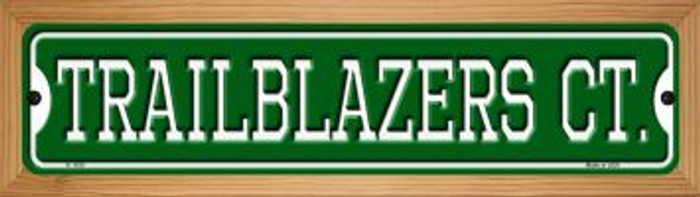 Trailblazers Ct Novelty Wood Mounted Small Metal Street Sign WB-K-1030