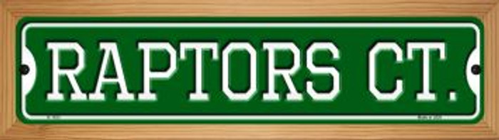 Raptors Ct Novelty Wood Mounted Small Metal Street Sign WB-K-1033
