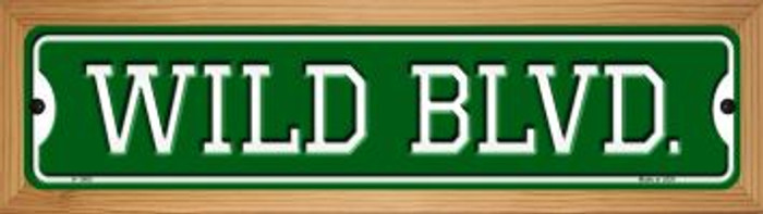 Wild Blvd Novelty Wood Mounted Small Metal Street Sign WB-K-1060