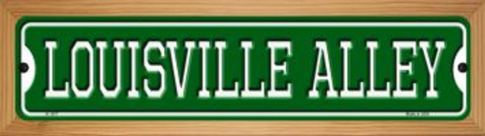 Louisville Alley Novelty Wood Mounted Small Metal Street Sign WB-K-1077