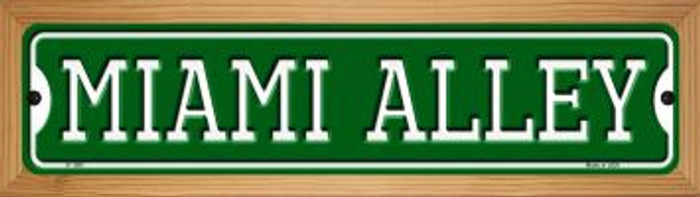 Miami Alley Novelty Wood Mounted Small Metal Street Sign WB-K-1081