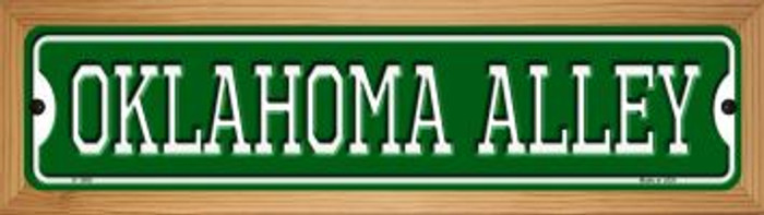 Oklahoma Alley Novelty Wood Mounted Small Metal Street Sign WB-K-1088