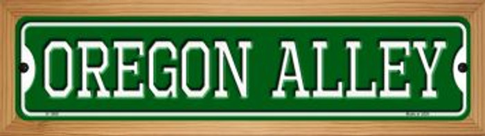 Oregon Alley Novelty Wood Mounted Small Metal Street Sign WB-K-1089
