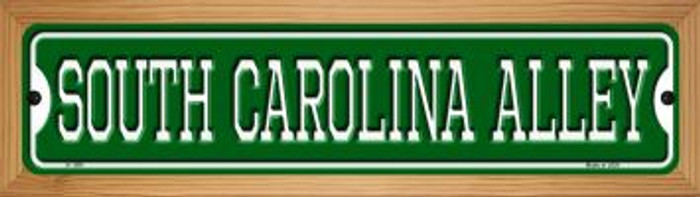 South Carolina Alley Novelty Wood Mounted Small Metal Street Sign WB-K-1091