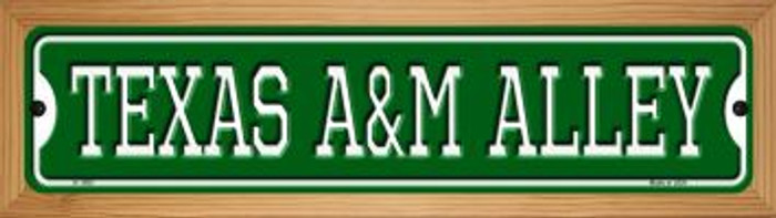 Texas A&M Alley Novelty Wood Mounted Small Metal Street Sign WB-K-1093