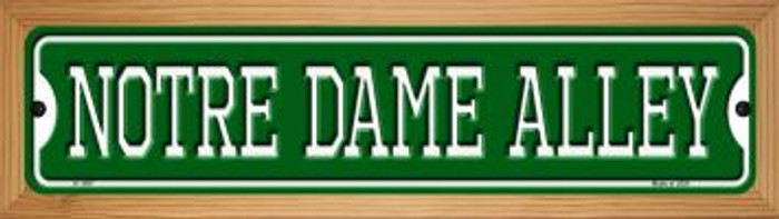 Notre Dame Alley Novelty Wood Mounted Small Metal Street Sign WB-K-1097