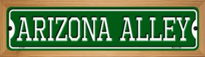 Arizona Alley Novelty Wood Mounted Small Metal Street Sign WB-K-1100