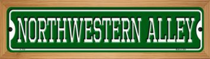 Northwestern Alley Novelty Wood Mounted Small Metal Street Sign WB-K-1102