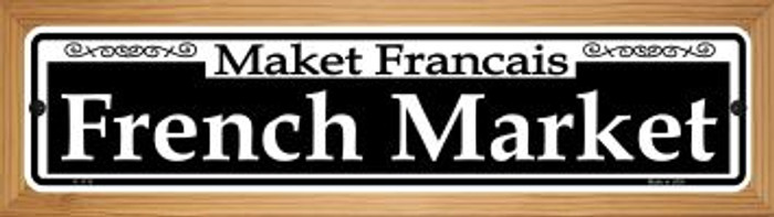 French Market Novelty Wood Mounted Small Metal Street Sign WB-K-1110