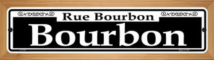 Bourbon Novelty Wood Mounted Small Metal Street Sign WB-K-1120