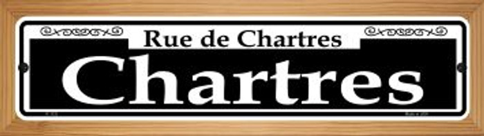 Chartres Novelty Wood Mounted Small Metal Street Sign WB-K-1121